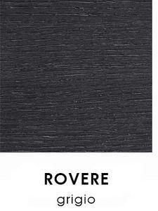 Grigio Rovere [+€20,00]