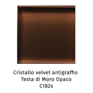 Cristallo Velvet antigraffio testa di moro opaco C182S [+€134,00]
